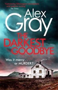 The Darkest Goodbye Alex Gray